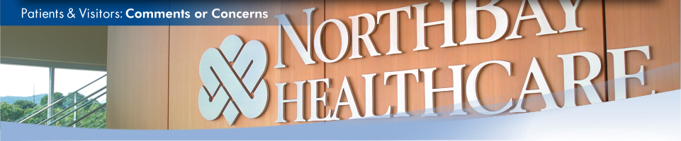 Close-up view of a NorthBay Healthcare logo inside our Administration Center. This is the comments or concerns page.