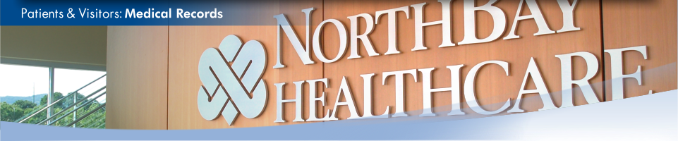 Close-up view of a NorthBay Healthcare logo inside our Administration Center. This is the medical records page.