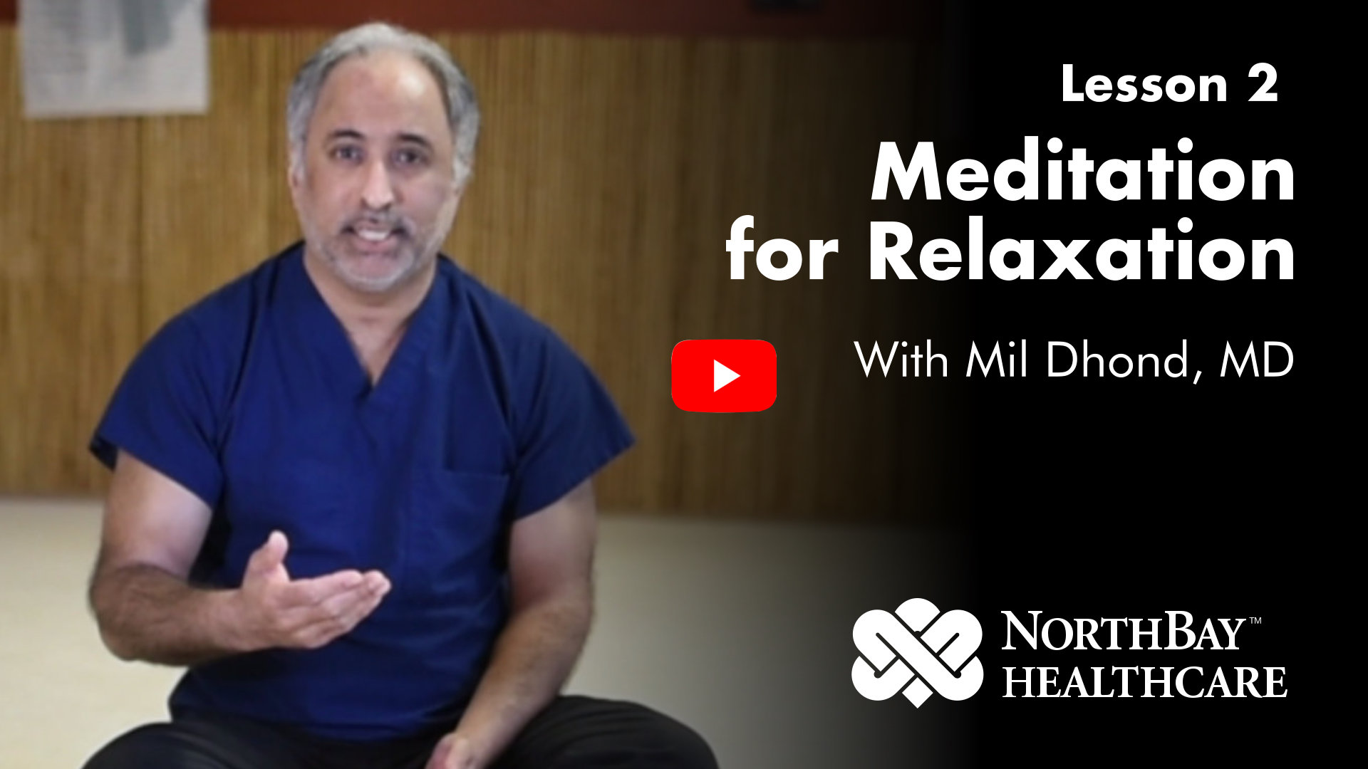 Lesson 2: Dr. Dhond's demonstrates using meditation for relaxation