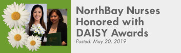 Two new DAISY Winners honored are Tiffany Song, R.N. and Nora Maligaya, R.N.