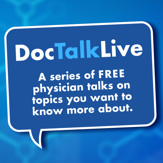 Blue stylized science-themed background with a square dialog bubble in front that reads: DocTalkLive, series of free physician talks on topics you want to know more about.