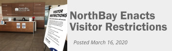 NorthBay Healthcare enacts visitor restrictions.