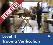 Click here to read our news article, Trauma Center Receives Level II Verification