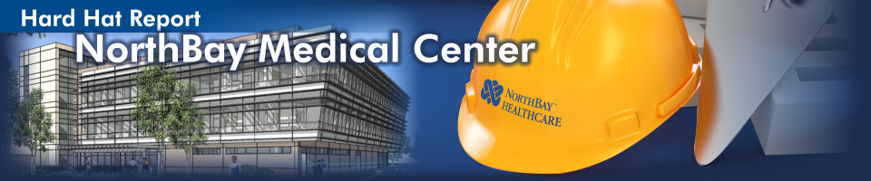 "Architectural renderings fade into each other behind a yellow hard hat with the NorthBay Healthcare logo. Large text in white appears in the foreground reading ""NorthBay Medical Center""."