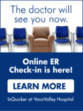 Image description: The doctor will see you now. Online ER Check-in is here at VacaValley Hospital! Click here to learn more.