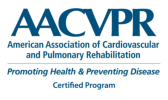 American Association of Cardiovascular and Pulmonary Rehabilitation, promoting health & preventing disease certified program. Click here to learn more about this accreditation.