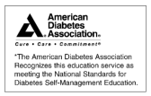 American Diabetes Association, education service recognition. Click here to learn more about this accreditation.