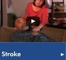 "Click here to watch the ""Stroke"" video from our Health Library"